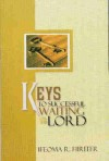 Keys to Successful Waiting on the Lord