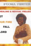 Let Your Fire Fall, Lord