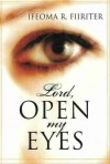 Lord, Open My Eyes