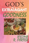 God's Extravagant Goodness